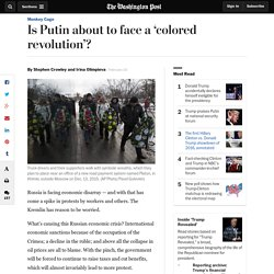 Is Putin about to face a 'colored revolution'?