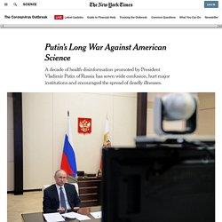 Putin's Long War Against American Science
