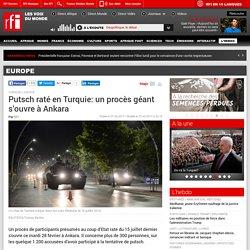 Putsch raté en Turquie: un procès géant s'ouvre à Ankara - Europe