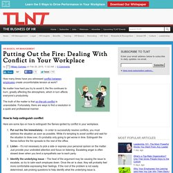 Putting Out the Fire: Dealing With Conflict in Your Workplace