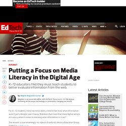 Putting a Focus on Media Literacy in the Digital Age