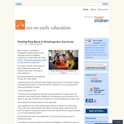 Putting Play Back in Kindergarten Curricula