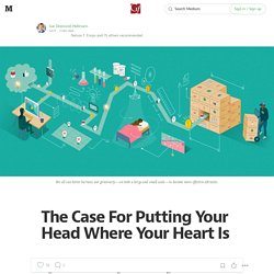 The Case For Putting Your Head Where Your Heart Is — Bill & Melinda Gates Foundation