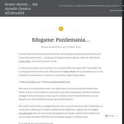 Edugame: Puzzlemania… – Graeci docent… dal mondo classico all'attualità