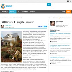 PVC Gutters: 4 Things to Consider