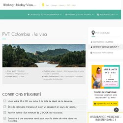 PVT Colombie : obtenir le visa