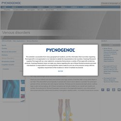 Pycnogenol® > APPLICATIONS > More Applications > Venous Disorders