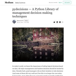 pydecisions — A Python Library of management decision making techniques
