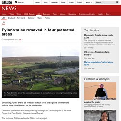 Pylons to be removed in four protected areas - BBC News