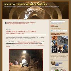 Des chambres pyramidales étrusques découvertes en Italie