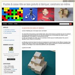la pyramide de cubes en 3pièces - puzzles & casse-tête en bois gratuits à fabriquer, construire soi-même