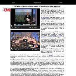 INFO CNN - UNE PYRAMIDE AUSSI GRANDE QUE LE CENTRE DE LOS ANGELES