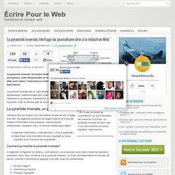 La pyramide inversée, héritage du journalisme, cher à la rédaction Web