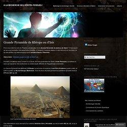 Grande Pyramide de Khéops ou d'Isis