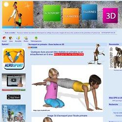 Pyramides et figures d'acrosport en 3D - *Acrosport en primaire - Duos faciles en 3D