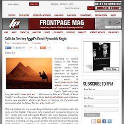 Calls to Destroy Egypt's Great Pyramids Begin