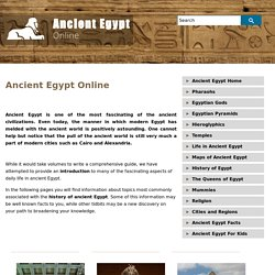 Ancient Egypt - Gods, Pyramids, Mummies, Pharaohs, Queens, Hieroglyphics, History, Life in Ancient Egypt, Maps