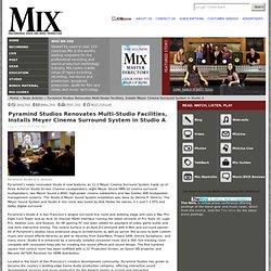 Pyramind Studios Renovates Multi-Studio Facilities, Installs Meyer Cinema Surround System in Studio A