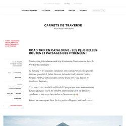 Road trip dans les Pyrénées catalanes ! — Blog voyage Espagne