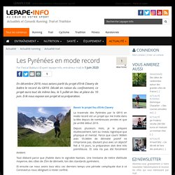 Les Pyrénées en mode record