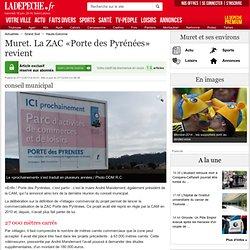 Muret. La ZAC «Porte des Pyrénées» revient - 27/12/2013
