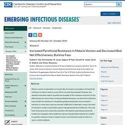 CDC EID - OCT 2014 - Increased Pyrethroid Resistance in Malaria Vectors and Decreased Bed Net Effectiveness, Burkina Faso