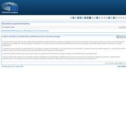 PARLEMENT EUROPEEN - Réponse à question E-2802/95 Utilisation de pyréthroïdes synthétiques dans le domaine ménager