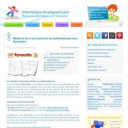 Pyromaths, un créateur d'exercices de mathématiques au format PDF