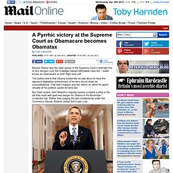 A Pyrrhic victory at the Supreme Court as Obamacare becomes Obamatax