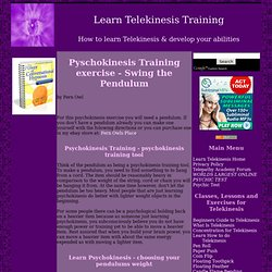 Pyschokinesis Training exercise - Swing the Pendulum