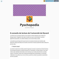 Pyschopedia — 6 conseils de lecture de l'université de Havard