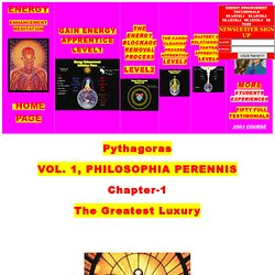 Pythagoras, The golden verses of Pythagoras, Vol. 1 Philosophia Perennis Chapter 1: The Greatest Luxury
