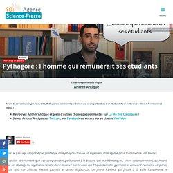 Pythagore : l'homme qui rémunérait ses étudiants