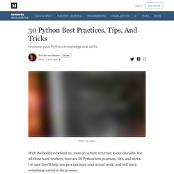30 Python Best Practices, Tips, And Tricks