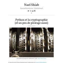 Python et la cryptographie (et un peu de piratage aussi) - Nael Shiab