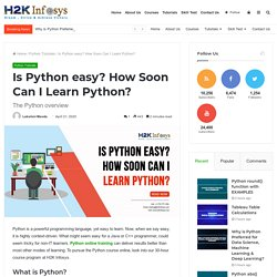 Is Python easy? How Soon Can I Learn Python? - H2kinfosys Blog