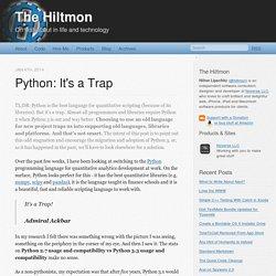 Python: It's a Trap - The Hiltmon