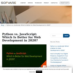 Python vs. JavaScript: Which Is Better for Web Development in 2020?