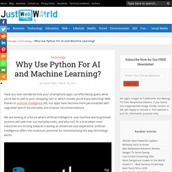 Why Use Python For AI and Machine Learning? - Just Web World