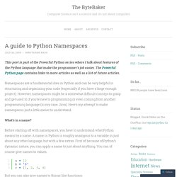 A guide to Python Namespaces