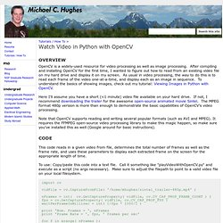 Watch Video in Python with OpenCV - Michael C. Hughes