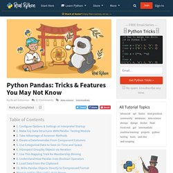 Python Pandas: Tricks & Features You May Not Know