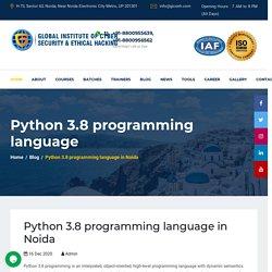 Python 3.8 programming language in Noida