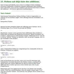 25. Python sait déjà faire des additions.