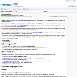 PythonStyleGuide - soc - Style guide for Python code contributed to Melange - Project Hosting on Google Code