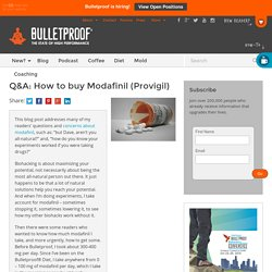 How to buy Modafinil (Provigil) – and Q&A