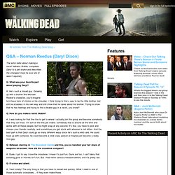 Q&A - Norman Reedus (Daryl Dixon)
