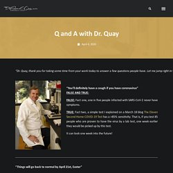 Q and A with Dr. Quay