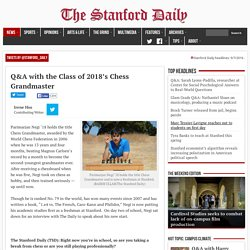 Q&A with the Class of 2018's Chess Grandmaster