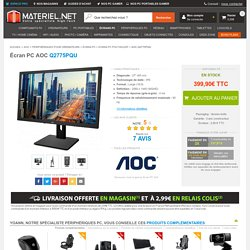 AOC Q2775PQU - Achat Écran PC sur Materiel.net